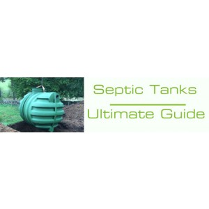 Septic Tanks Ultimate Guide